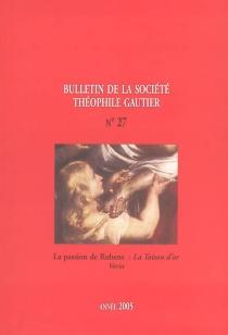 Bulletin de la société Théophile Gautier, n° 27 -