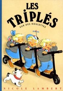 Les triplés - NicoleLambert