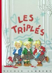 Les triplés | Volume 1 - NicoleLambert