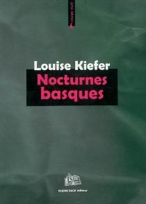 Nocturnes basques - LouiseKiefer