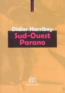 Sud-Ouest Parano - Didier Harribey