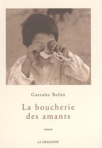 La boucherie des amants - GaetanoBolan