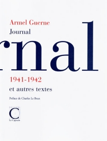 Journal 1941-1942 - Armel Guerne