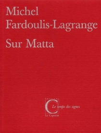 Sur Matta - MichelFardoulis-Lagrange