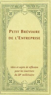 Petit bréviaire de l'entreprise : recueil alphabétique de citations -