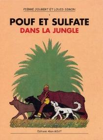 Pouf et Sulfate dans la jungle - PierreJoubert