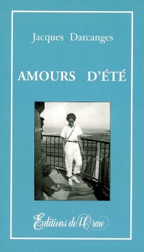 Amours d'été - JacquesDarcanges