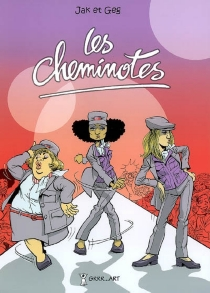 Les cheminotes - Georges Grard