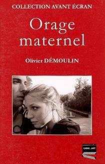 Orage maternel - OlivierDémoulin