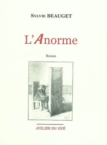 L'anorme - Sylvie Beauget