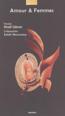 Amour et femmes - KhalilGibran