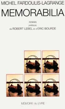 Mémorabilia - MichelFardoulis-Lagrange