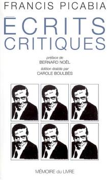 Ecrits critiques - FrancisPicabia