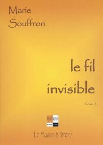 Le fil invisible - MarieSouffron