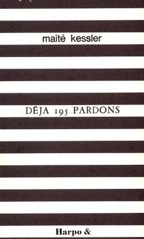 Déjà 195 pardons - MaïtéKessler