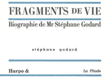 Fragments de vie : biographie de Mr Stéphane Godard - StéphaneGodard