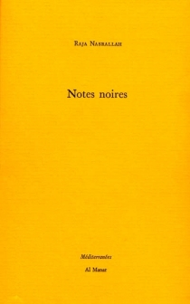 Notes noires - Raja Nasrallah