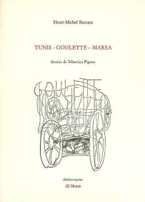 Tunis-Goulette-Marsa - Henri MichelBoccara