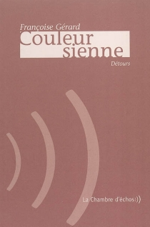 Couleur sienne - FrançoiseGérard