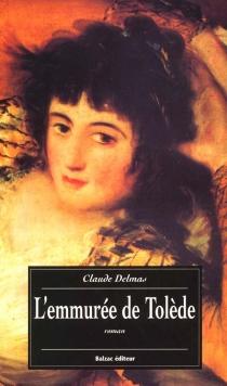 L'emmurée de Tolède - ClaudeDelmas
