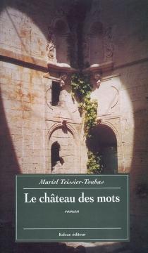 Le château des mots - MurielTeissier-Tidona