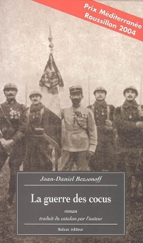 La guerre des cocus - Joan-DanielBezsonoff i Montalat