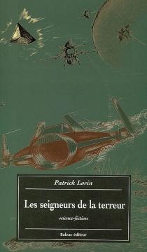 Les seigneurs de la terreur : science-fiction - PatrickLorin