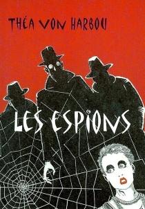 Les espions - Théa vonHarbou