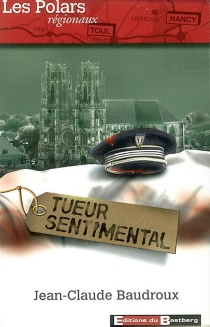 Tueur sentimental - Jean-ClaudeBaudroux