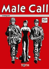 Male call : l'intégrale - Milton Caniff