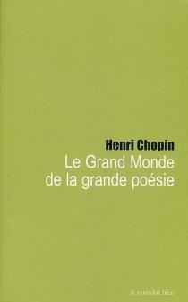 Le grand monde de la grande poésie - HenriChopin