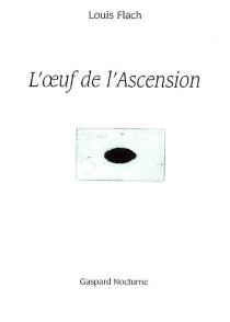L'oeuf de l'ascension - LouisFlach