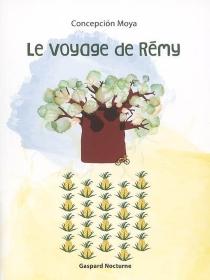 Le voyage de Rémy - ConcepciónMoya
