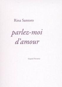 Parlez-moi d'amour - RinaSantoro