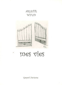 Mes vies - ArletteWylid