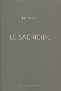 Le sacricide - MichelKoch