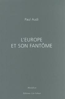 L'Europe et son fantôme - PaulAudi