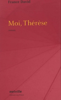 Moi, Thérèse - FranceDavid