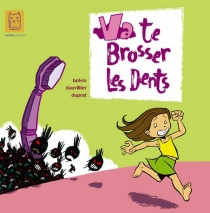 Va te brosser les dents - David Bolvin