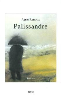 Palissandre - AgnèsParola