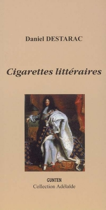 Cigarettes littéraires - DanielDestarac
