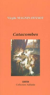 Catacombes - VirgileMagnin-Feysot