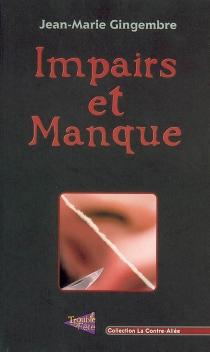 Impairs et manque - Jean-MarieGingembre