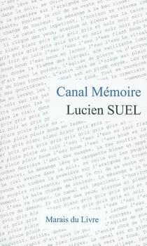 Canal mémoire - LucienSuel