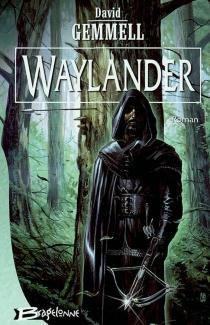Waylander - DavidGemmell