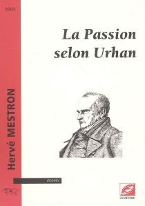 La passion selon Urhan - HervéMestron