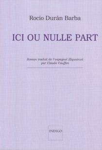Ici ou nulle part - RocíoDurán Barba