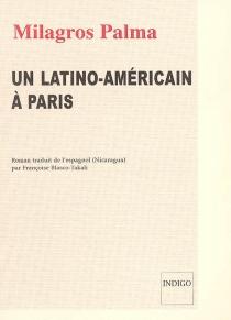 Un Latino-Américain à Paris - MilagrosPalma