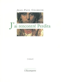 J'ai rencontré Perdita - Jean-PaulChabrier