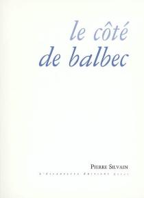 Le côté de Balbec - PierreSilvain